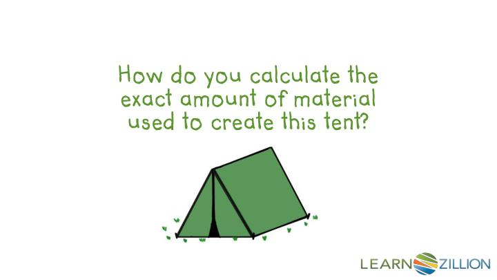 How do you calculate the exact amount of material used to create this tent?