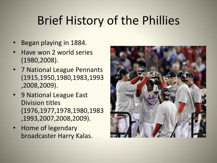 Brief History of the Phillies