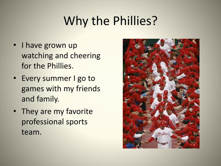 Why the Phillies?