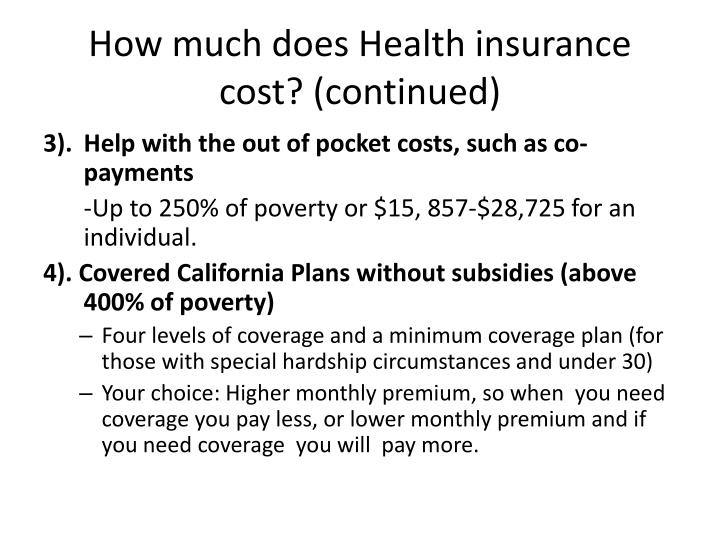 How much does Health insurance cost? (continued)