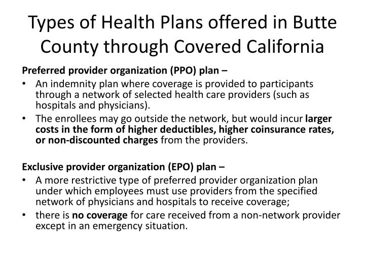 Types of Health Plans offered in Butte County through Covered California