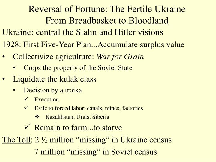 Reversal of Fortune: The Fertile Ukraine