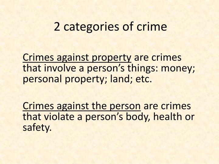 2 categories of crime
