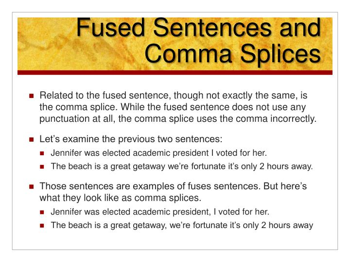 Fused Sentences and Comma Splices