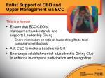 enlist support of ceo and upper management via ecc1