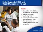 enlist support of ceo and upper management via ecc2