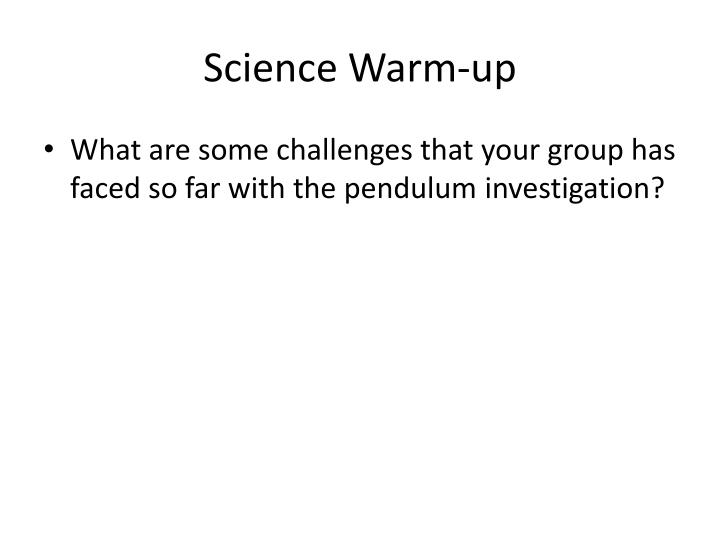 Science Warm-up