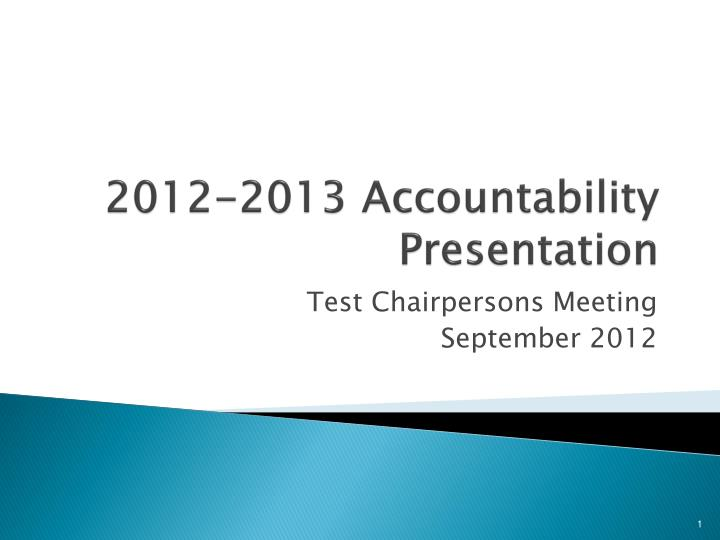 2012 2013 accountability presentation