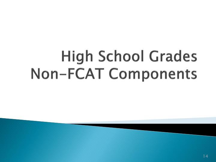 High School Grades