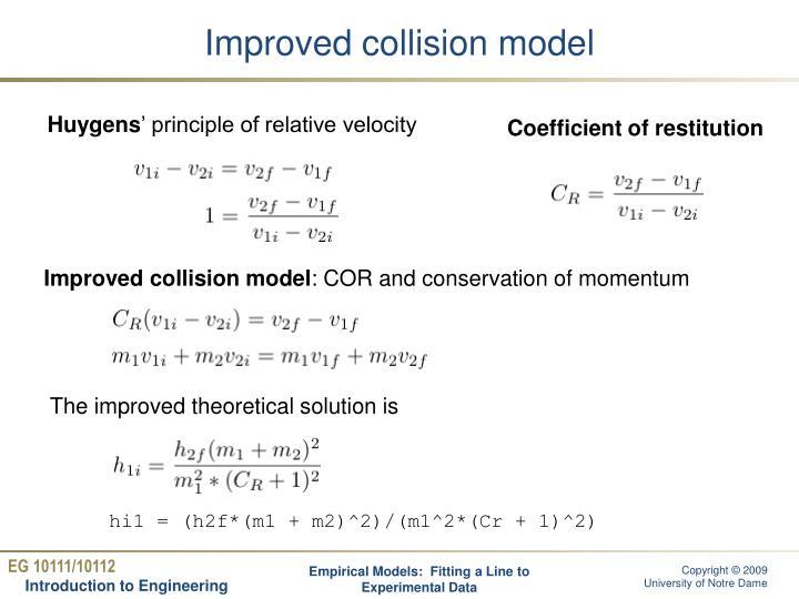 Improved collision model