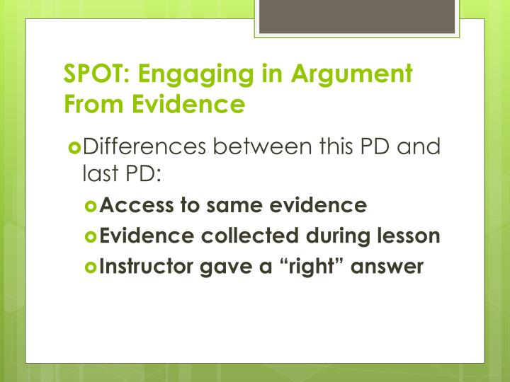 SPOT: Engaging in Argument From Evidence
