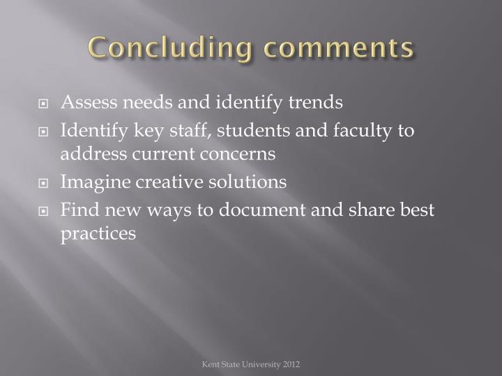Concluding comments