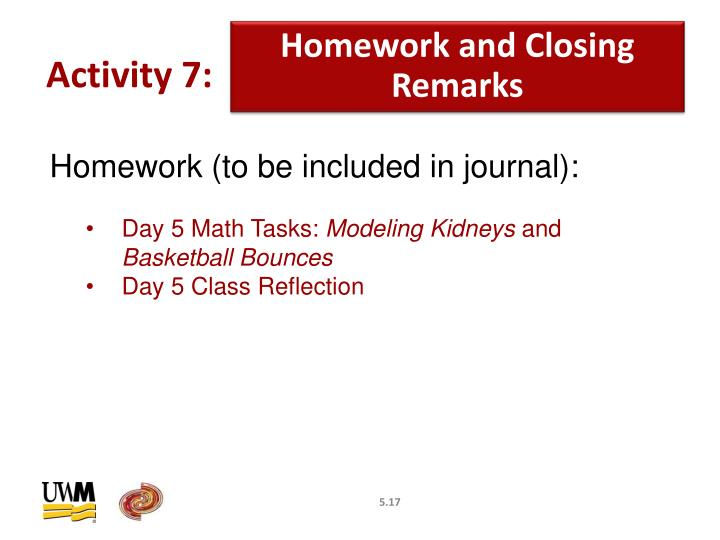 Homework and Closing Remarks