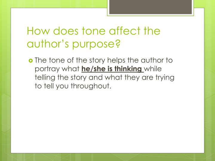 How does tone affect the author s purpose