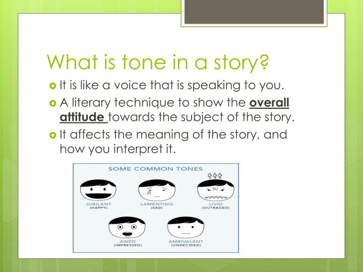 What is tone in a story