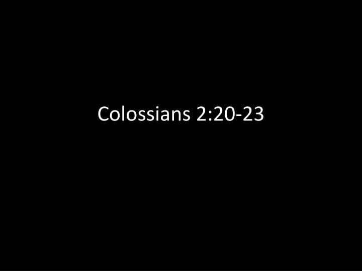 Colossians 2:20-23