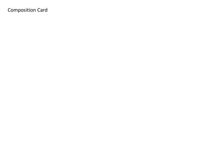 Composition Card
