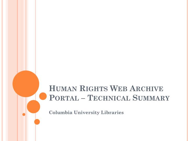 Human Rights Web Archive Portal – Technical Summary