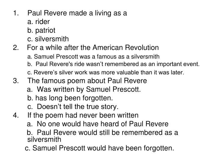 Paul Revere made a living as a