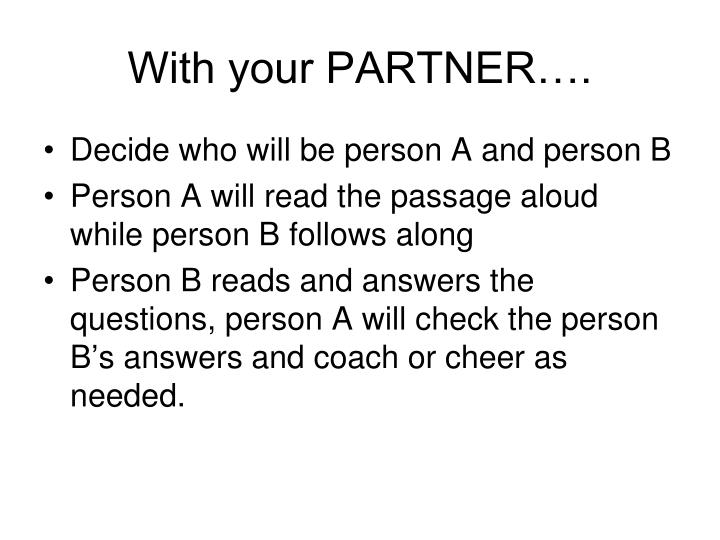 With your PARTNER….