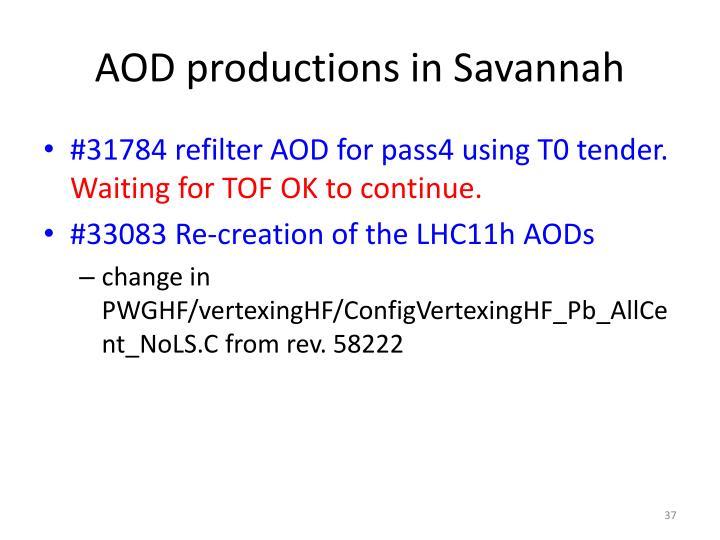 AOD productions in Savannah