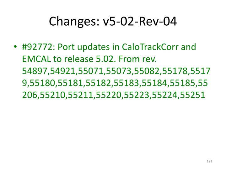 Changes: v5-02-Rev-04
