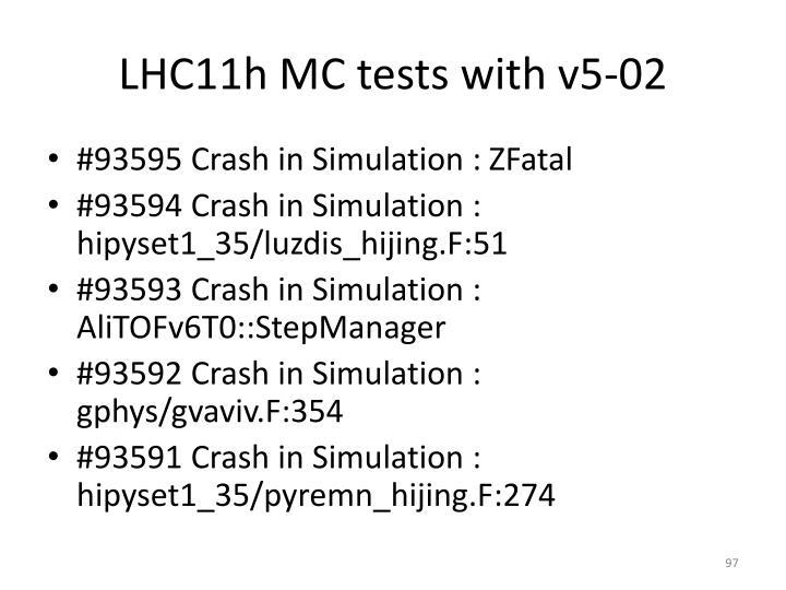 LHC11h MC tests with v5-02