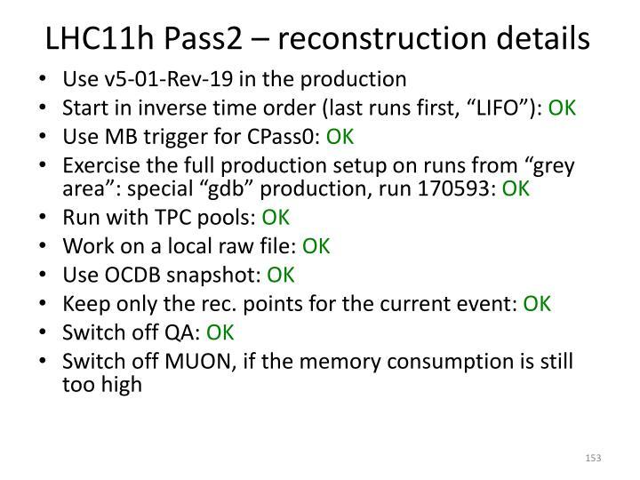 LHC11h Pass2 – reconstruction details