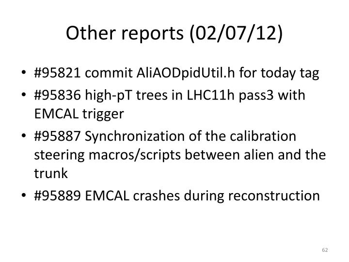 Other reports (02/07/12)
