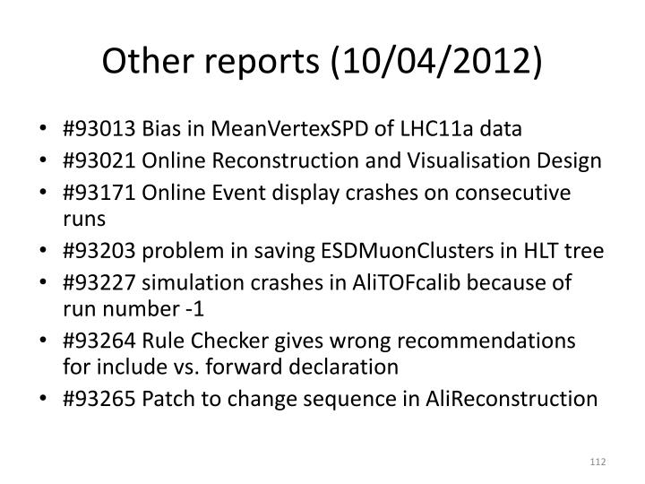 Other reports (10/04/2012)