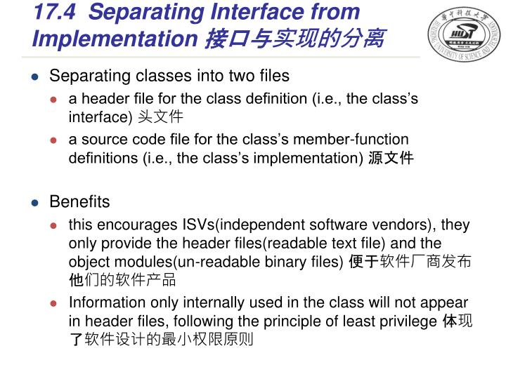 17.4Separating Interface from Implementation