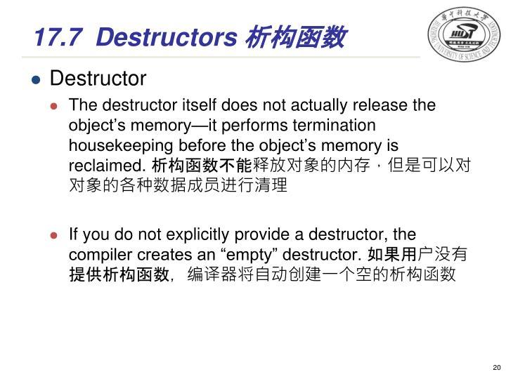 17.7Destructors