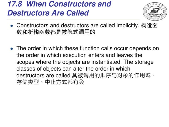 17.8When Constructors and Destructors Are Called