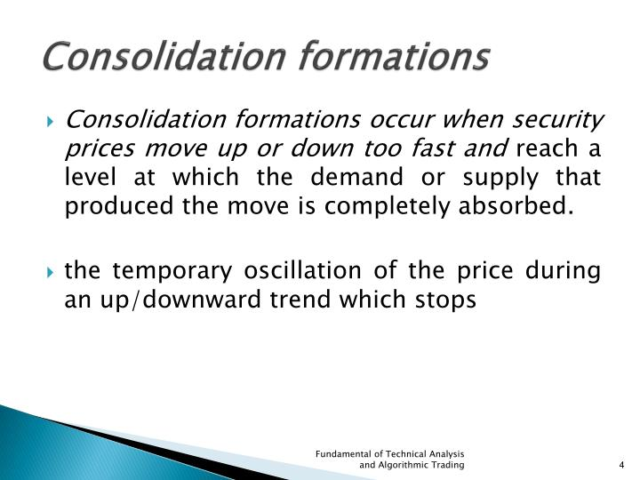 Consolidation formations