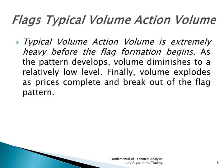 Flags Typical Volume Action Volume