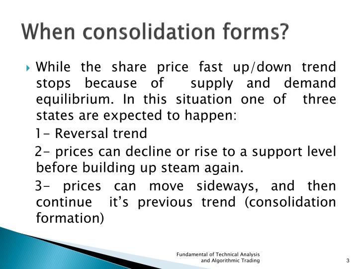 When consolidation forms?