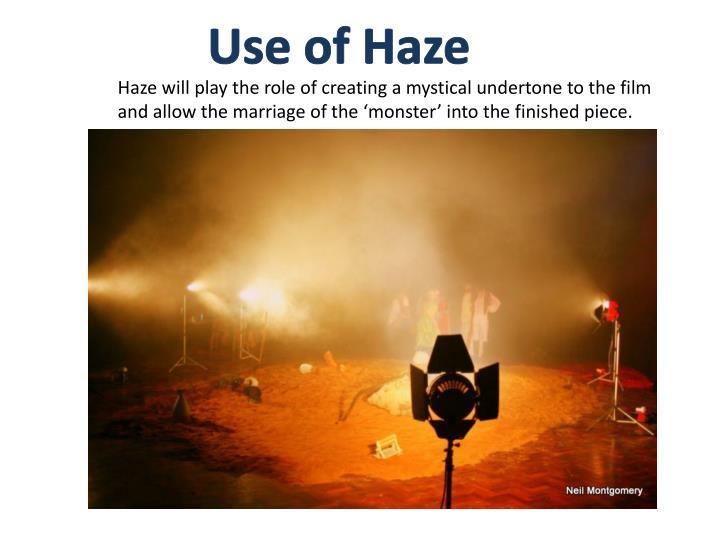 Use of Haze
