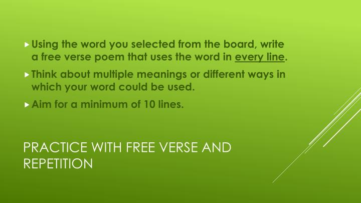 Using the word you selected from the board, write a free verse poem that uses the word in