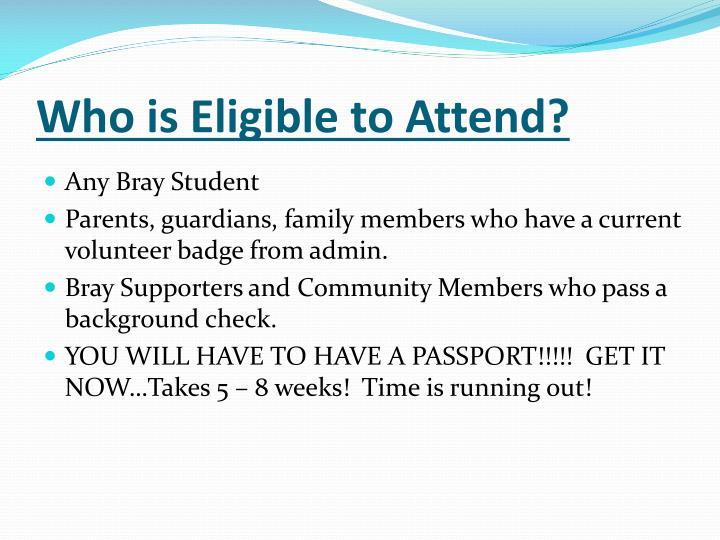 Who is Eligible to Attend?