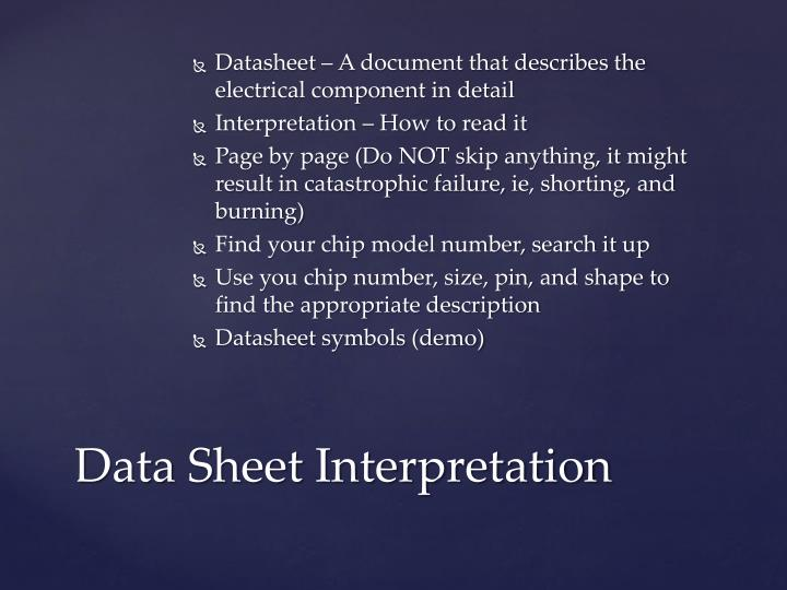 Datasheet – A document that describes the electrical component in detail