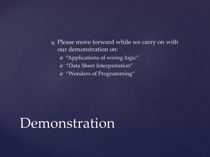 Please move forward while we carry on with our demonstration on: