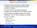 how is a fci used