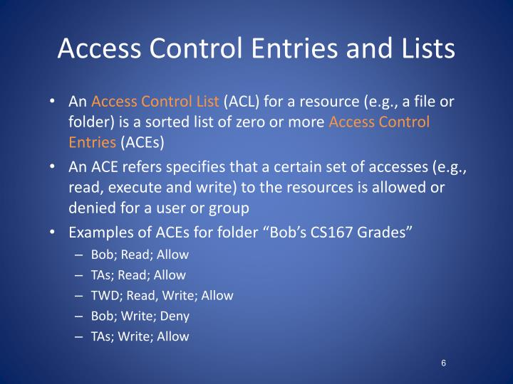 Access Control Entries and Lists