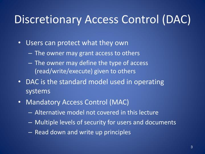 Discretionary access control dac