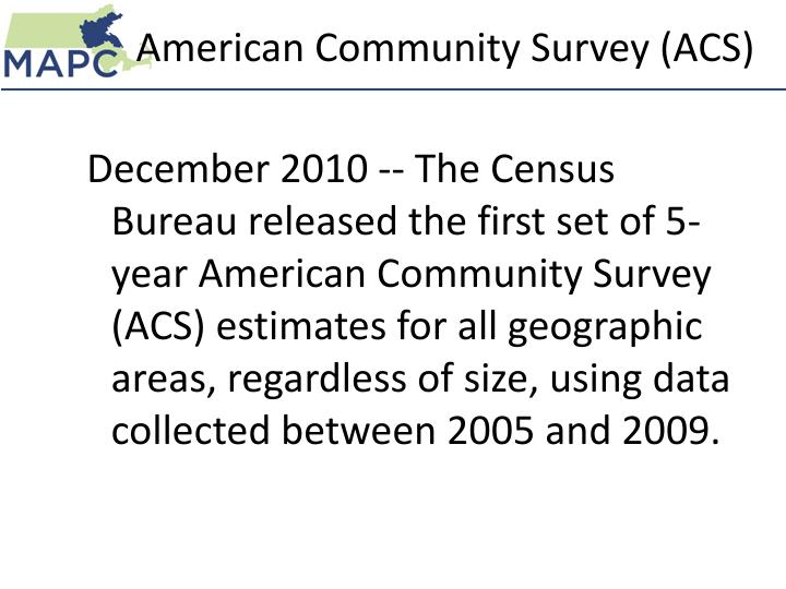 American Community Survey (ACS)