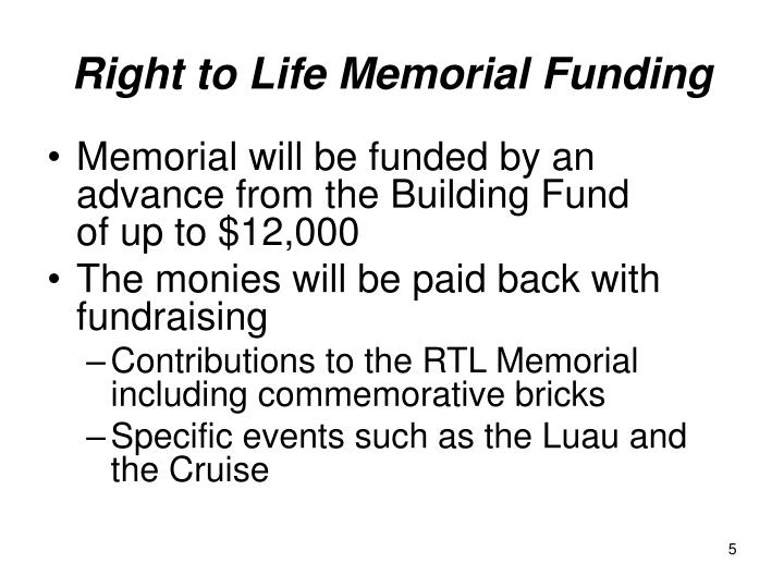 Right to Life Memorial Funding