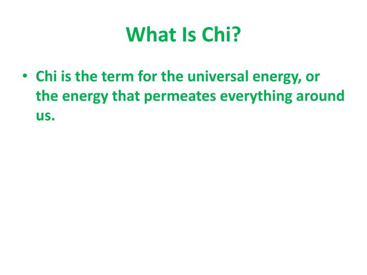 What Is Chi?