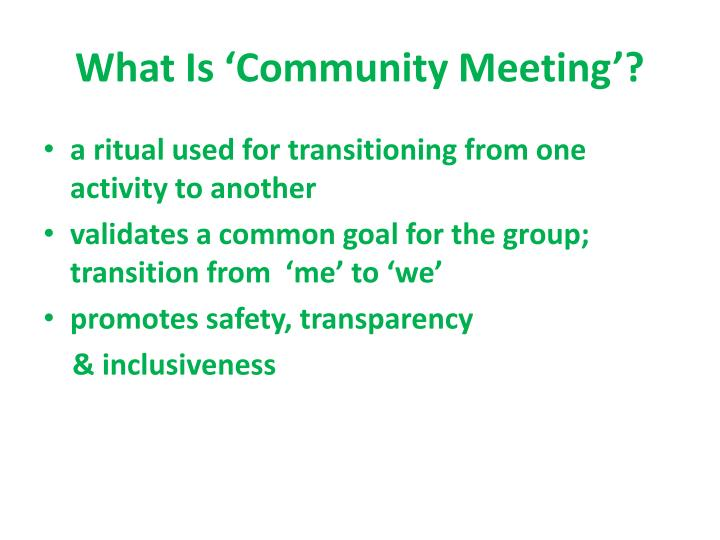 What is community meeting