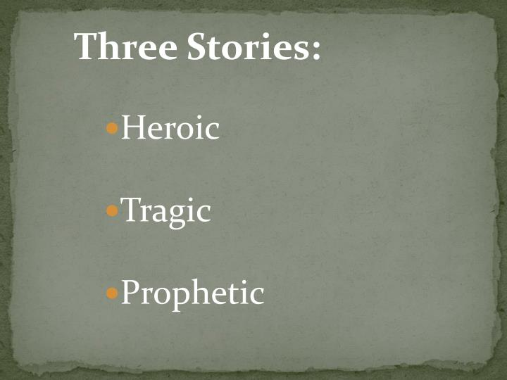 Three Stories: