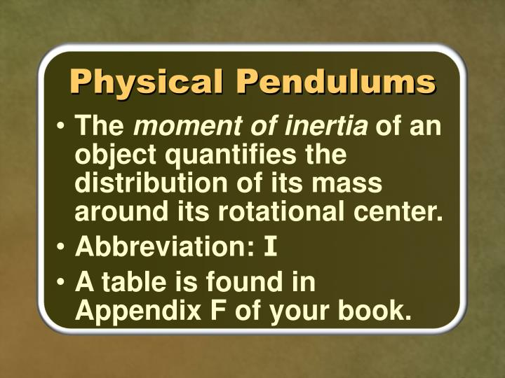 Physical Pendulums
